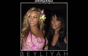 BEYLIYAH (Aaliyah and Beyonce Mashup) BY Amorphous